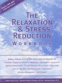 The Relaxation and Stress Reduction Workbook by Martha Davis